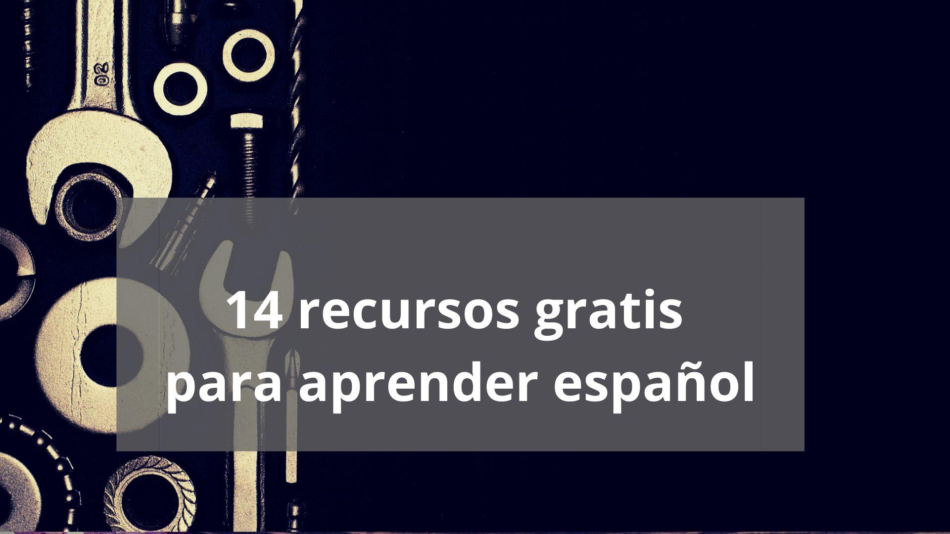 14 recursos para aprender español y practicar gratis