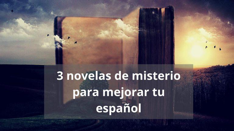 3 novelas de misterio para mejorar tu español
