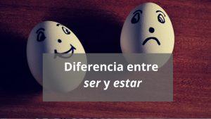 Ser y estar con adjetivos (I): diferencias